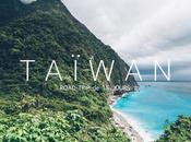 Taiwan jours road trip autour l'ile