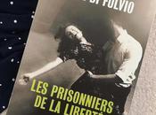 Prisonniers liberté Luca Fulvio