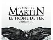 Trône Intégrale George Martin