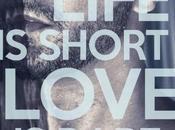 Life short Love rare d'Alana Scott