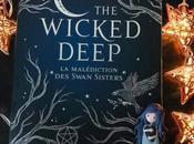 Wicked Deep Malédiction Swan Sisters) Shea Ernshaw