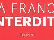 France interdite, Laurent Obertone