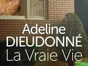Quand Adeline Dieudonné partait tournée