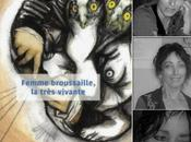 Patricia Cottron-Daubigné, Femme broussaille, très vivante Gérard Cartier