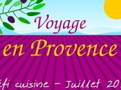 Défi cuisine juillet 2020 Voyage Provence