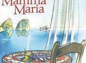 """Chronique """"Mamma Maria"""""""