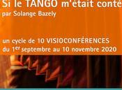 automne, Solange Bazely vous propose visioconférences l'histoire tango [ici]