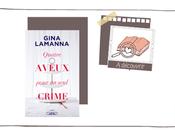 Quatre aveux pour seul crime Gina Lamanna