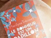 LECTURE bonheur dans nouveau livre Marilyse Trécourt