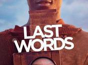 LAST WORDS avec Kalipha Touray, Nick Nolte, Charlotte Rampling...au Cinéma Octobre 2020