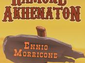 Ramone Akhénaton Ennio Morricone [Clip]