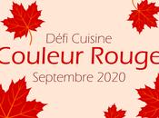 Défi Cuisine Recette.de Septembre 2020 COULEUR ROUGE