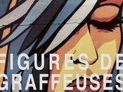 graffiti féminin avec Figures graffeuses