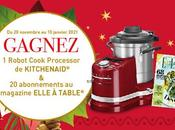 Gagnez Cook Processor KitchenAid® abonnements Elle Table®