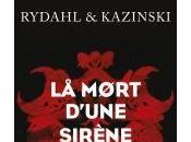 Mort d'une Sirène Rydahl Kazinski