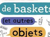 Paroles baskets autres objets bavards)