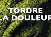 Tordre douleur, André Bucher, éditions Reste, le...