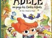 Mortelle Adèle Pays Contes Défaits