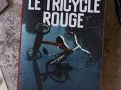 Tricycle rouge Vincent Hauuy