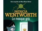Masque Gris Patricia Wentworth