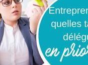 Entrepreneurs, quelles tâches déléguer priorité