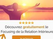 Découvrez gratuitement Focusing Relation intérieure
