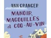 Manoir, Magouilles Coq-au-Vin d'Ann Granger