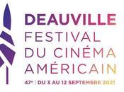 DEAUVILLE 2021 films compétition festival Cinéma Américain