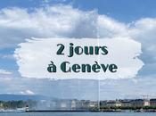 Visiter Genève jours
