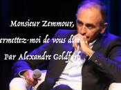 Monsieur Zemmour, permettez-moi vous dire…