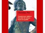 François-Jean Lefebvre, Chevalier Barre, Voyou qualité