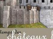 """temps châteaux forts"""""""
